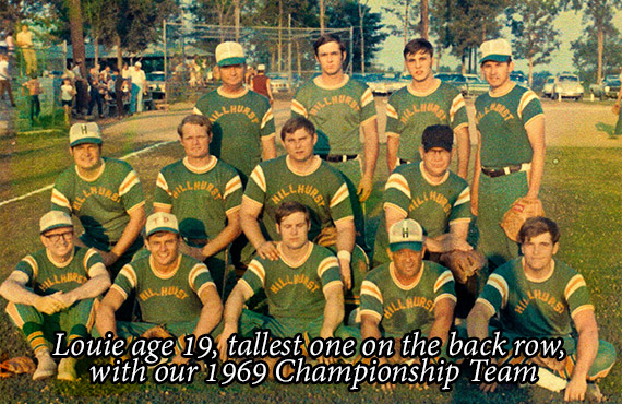 Louie age 19, tallest one on the back row, with our 1969 Championship Team